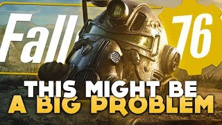 Fallout 76 Has a Big Problem | Here