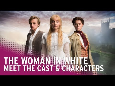 The Woman in White | Meet the Cast!
