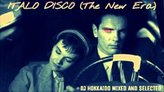 The Best of Italo Disco (The New Era) Euro-Italo Dance Mix DJ Hokkaido