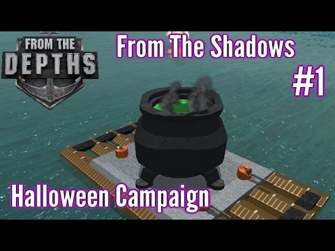From The Depths | Part 1 | Halloween Special?!| From The Shadows Campaign