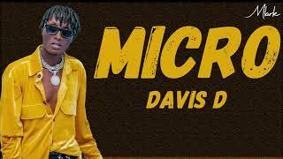 Micro - Davis D (official Lyrics)