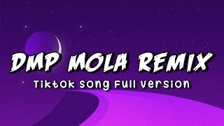 Download DMP Mola Remix - Tiktok Song Full Version | Lagu Acara Terbaru 2019 (Music Video)