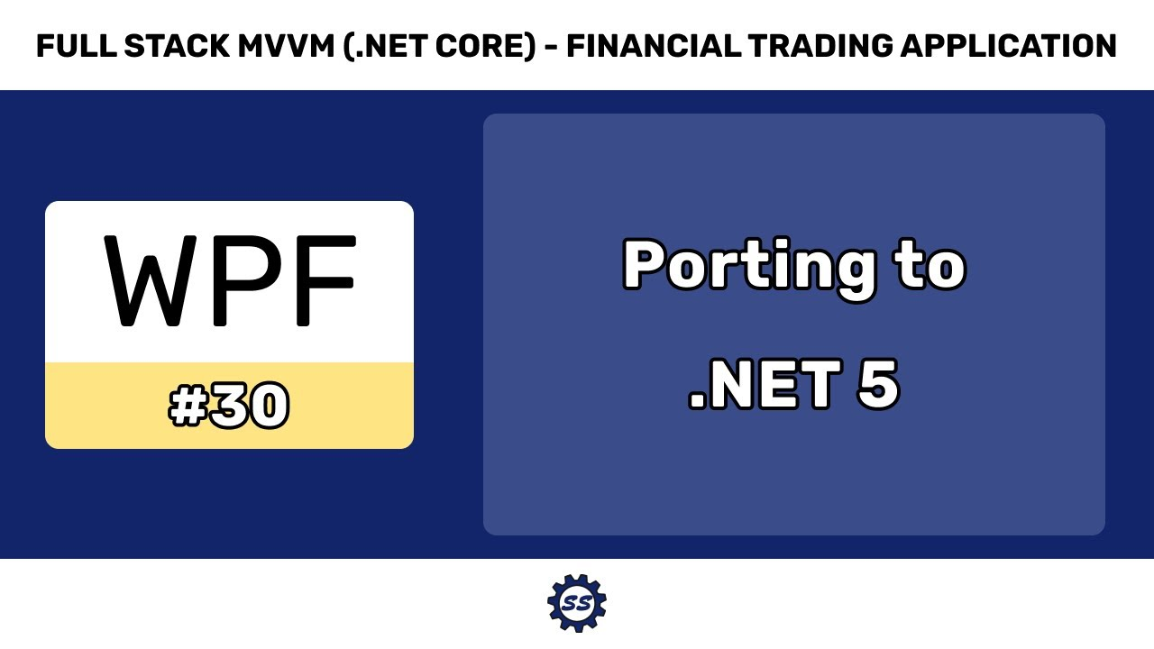 Porting to .NET 20   FULL STACK WPF .NET CORE MVVM 20