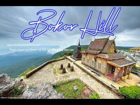 Núi Bokor – Núi Tà Lơn – Du lịch Cambodia –