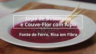 Sopa de Beterraba e Couve-Flor com Aipo