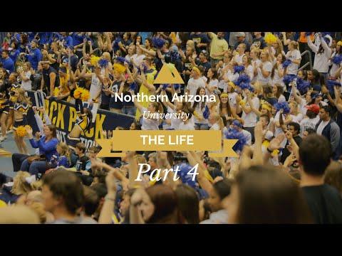 The Life - Northern Arizona University Part 4 - 2016 @its_jford