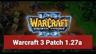 Descargar  Parche 1.27 Ultima Warcraft Frozen Throne  version 2016