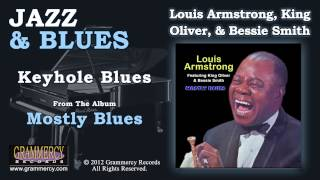 Louis Armstrong, King Oliver, & Bessie Smith - Keyhole Blues