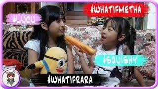 What If Metha & Rara Nggak Tau Squishy