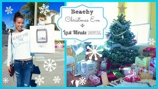 Beachy Christmas Eve + Last Minute Shopping! ❄ #DIYDecember Day 21