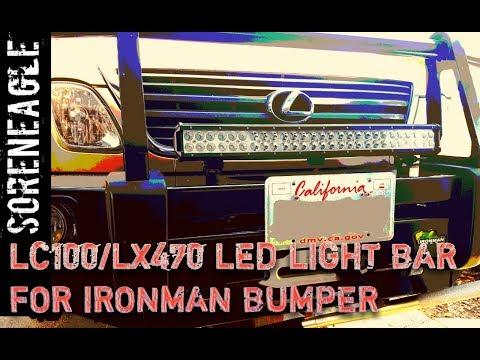 Land Cruiser LX470 Flexible Mount LED Light Bar to Ironman Bull Bar Winch  Bumper Toyota Lexus LC100