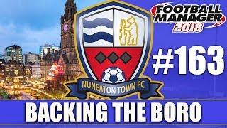 Backing the Boro FM18 | NUNEATON | Part 163 | CHRISTMAS IN MANCHESTER | Football Manager 2018