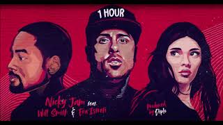Nicky Jam - Live It Up feat. Will Smith & Era Istrefi [1 Hour] Loop
