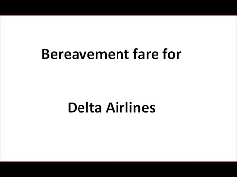 Bereavement Fare For Delta Airlines.
