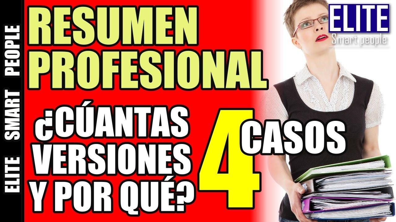 Cuantas Versiones Del Resumen Profesional O Curriculum Vitae Debo