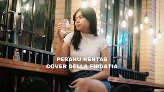 Maudy Ayunda - Perahu Kertas (cover) by Della Firdatia