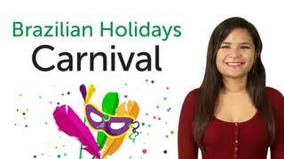 Learn Brazilian Portuguese Holidays - Carnival
