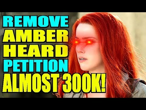 Remove Amber Heard Petition Almost 300,000!? - YouTube
