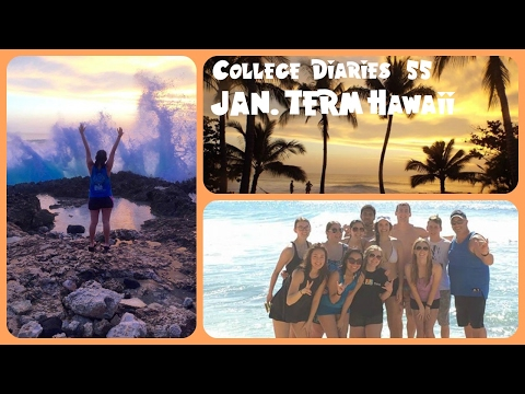 College Diaries #55 JAN. TERM HAWAII