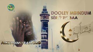 Dooley Xassida'y Serigne Touba  (Part2)