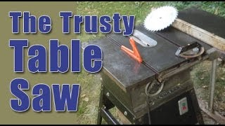 The Trusty Table Saw