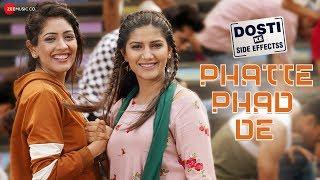 Phatte Phad De | Dosti Ke Side Effectss | Shadab Faridi, Asees Kaur |Sapna, Vikrant, Zuber & Anju |