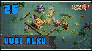 Clash of Clans: Osa 26 - Uusi alku