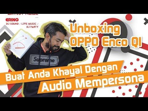 Unboxing : OPPO Enco Q1 - Syok giler kualiti dia...