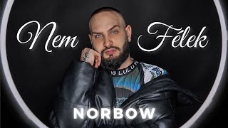 Norbow - Nem Félek (Official Music Video)