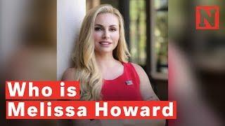 Who Is Melissa Howard?