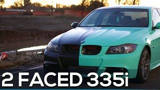 THE 335I TWO FACE WRAP! (PART. 7)