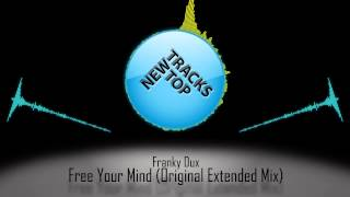 Franky Dux - Free Your Mind (Original Extended Mix)