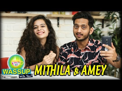 WassUp With You | Episode 7 | Mithila Palkar & Amey Wagh | Muramba Marathi Movie