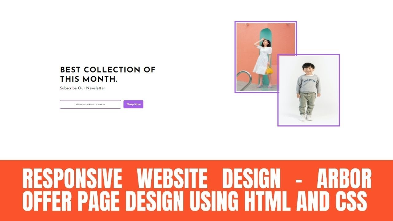 Responsive Website Design – Arbor Offer Page Design Using HTML And CSS || CodZone