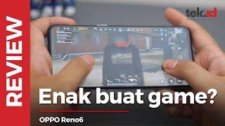OPPO Reno6, apa bener enak buat main game?