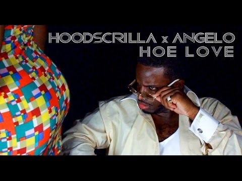 Hoodscrilla Ft. Angelo - Hoe Love [Akron, Ohio Unsigned Artist]