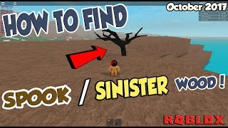 How to find SPOOK / SINISTER WOOD!! Roblox Lumber Tycoon 2