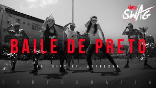 Baile de Preto - Ed. City ft. ÀTTØØXXÁ | FitDance SWAG (Choreography) Dance Video