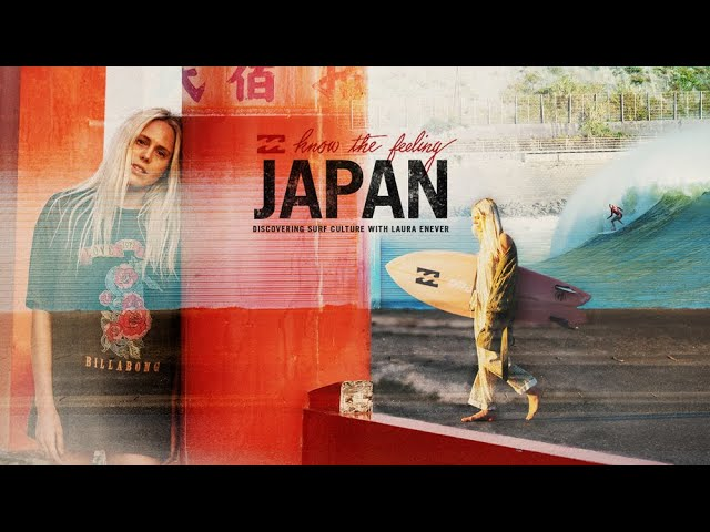 """""""KNOW THE FEELING"""" - JAPAN WITH LAURA ENEVER"""