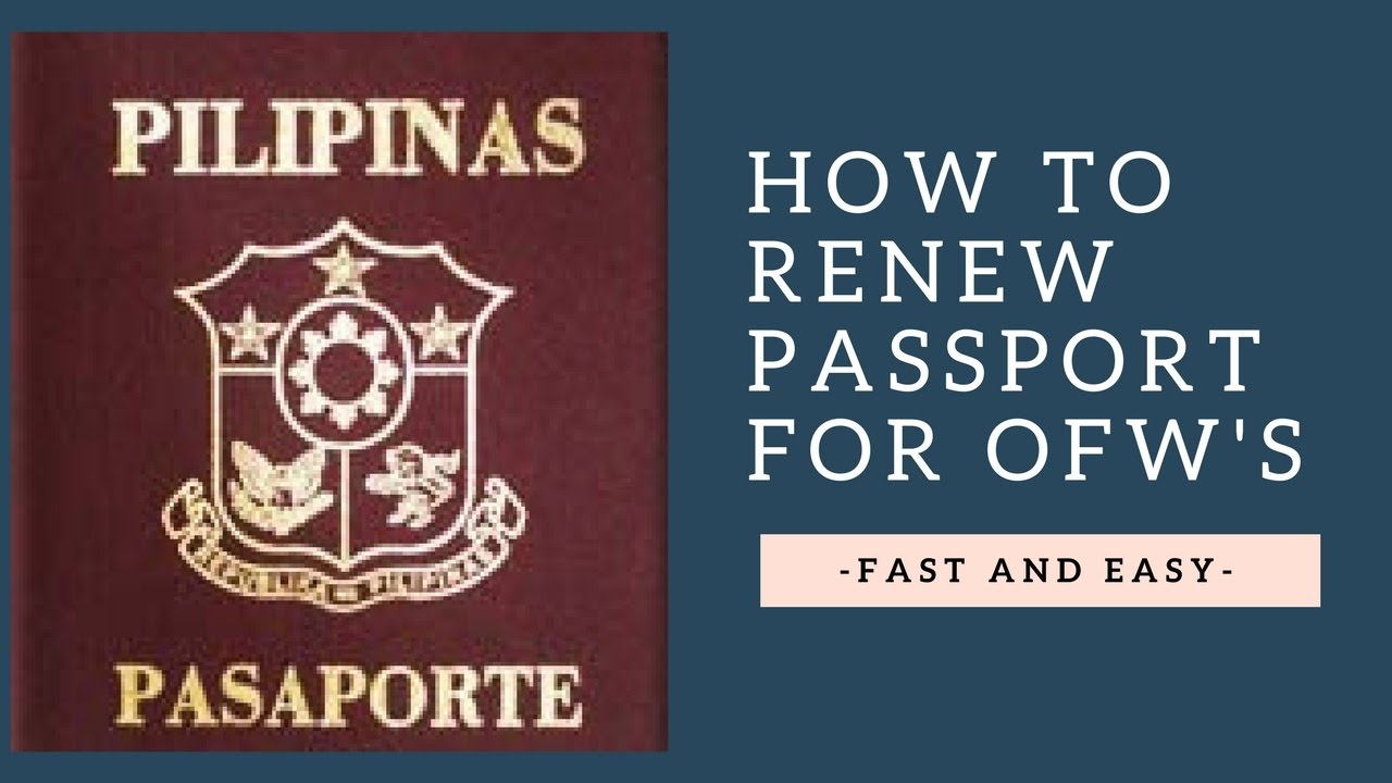 How To Renew Passport For Ofws Fast Easy Youtube