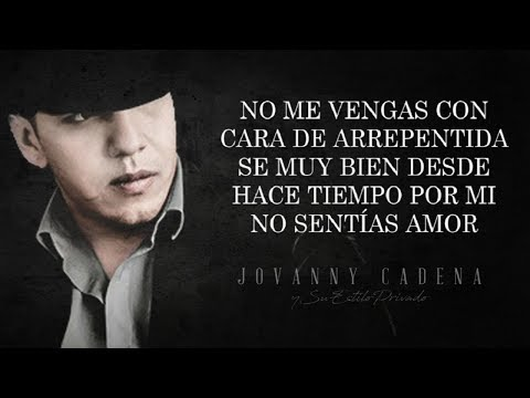 (LETRA) ¨YA ME ENTERɨ - Jovanny Cadena Y Su Estilo Privado (Lyric Video)