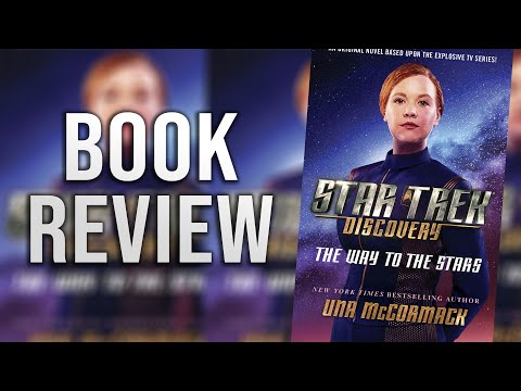 Star Trek: Discovery - The Way To The Stars Book Review