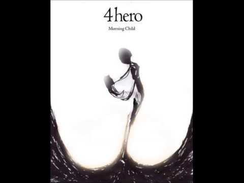4hero - Morning Child (feat. carina anderson) HD
