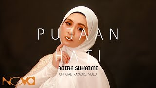 Pujaan Hati - ADIRA SUHAIMI | Official Karaoke Video