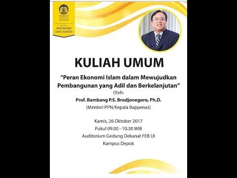Kuliah Umum Bambang Brodjonegoro di FEB UI (Peran Ekonomi Islam dalam Pembangunan)