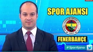 A Spor | Spor Ajansı | Fenerbahçe Transfer Gündemi | 21 Ağustos 2019
