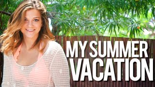 My Summer Vacation Trip! | Monica Church