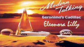 Eleonora Lilly Cover Modern Talking - Geronimo