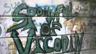 Spoonful of Vicodin-Sacrified for the Thrash
