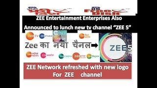 ZEE 5. lunch new tv channel  of zee entertainment enterprises 2018